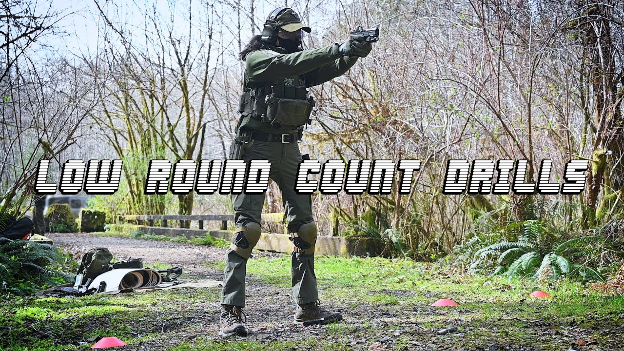 Low Round Count Drills