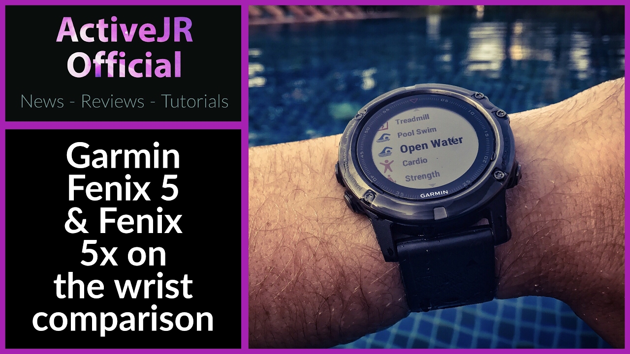 Garmin Fenix 5 5x On The Wrist Test Comparison Which One Is The