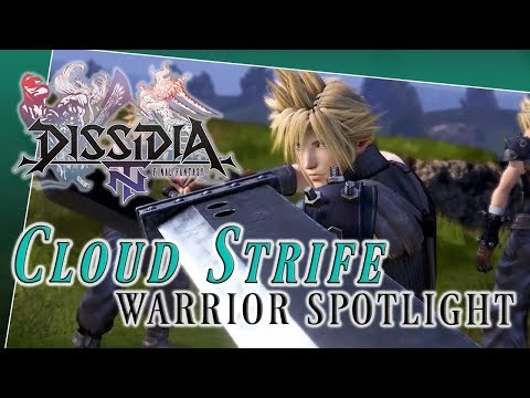 Cloud Strife Warrior Spotlight - Dissidia Final Fantasy NT (DFFAC/DFFNT)