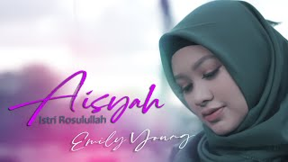Download Mp3 Aisyah Istri Rosulullah - Fdj Emily Young  Cover Bossanova Version