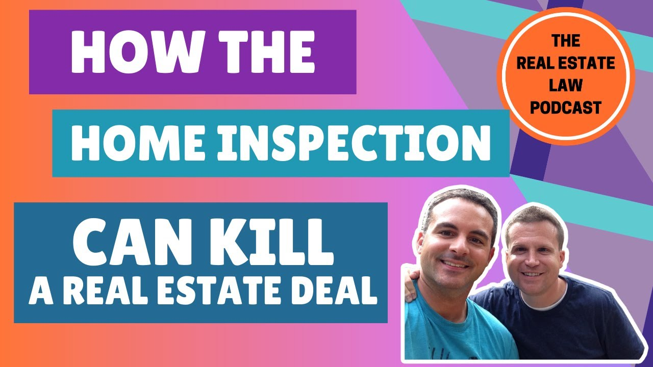 How the Home Inspection Can Kill a Real Estate Deal