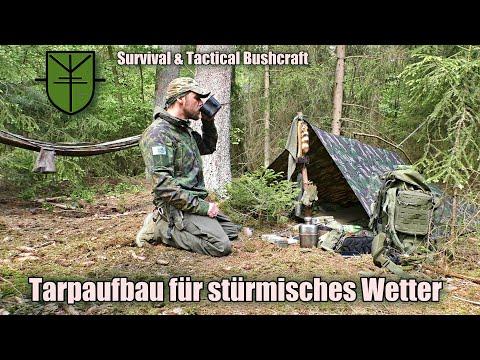 Tarp Aufbauvarianten für Regen, Wind und Sturm (Survival & Tactcial Bushcraft)