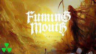 FUMING MOUTH - Master Of Extremity (OFFICIAL TRACK STREAM VIDEO)
