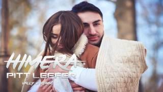 Pitt Leffer - Himera ( Vally V. Remix - Extended )