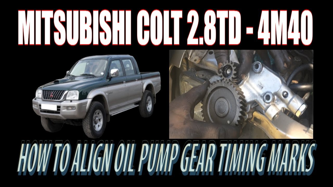 4m40 valve timing images  mitsubishi l200 4m40 oil pump gear timing mark align