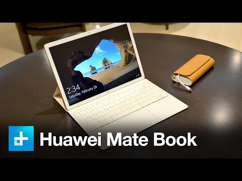 Huawei Mate Book - Hands On