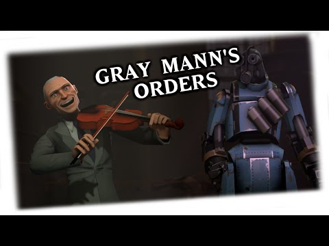 Gray Mann's Orders [SFM Short]