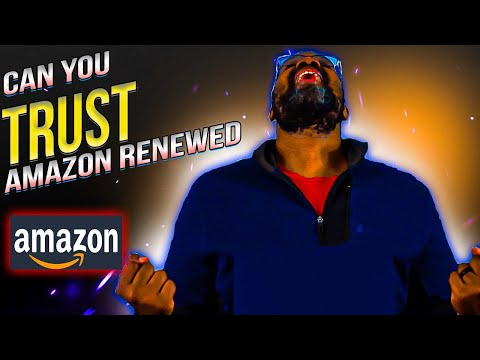 Amazon Renewed Can You Really Trust it