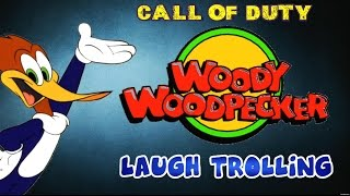 Woody Woodpecker Laugh Trolling! (COD Ghosts) Darkelf X