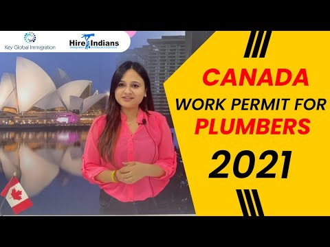 Canada Work Permit, Canada Work Permit for Plumbers 2021,