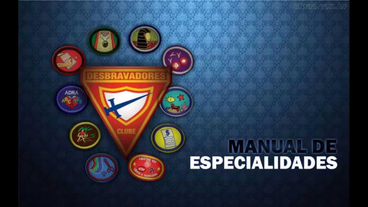ESPECIALIDADES BAIXAR DESBRAVADORES DE MANUAL DOS