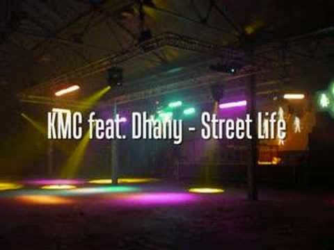 KMC feat. Dhany - Street Life
