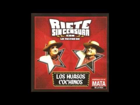 Ríete sin Censura - Los Huasos Cochinos