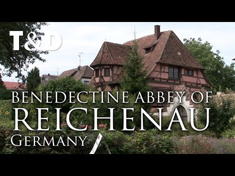 The Benedictine Abbey of Reichenau Island – Germany Tourist Guide – Travel & Discover