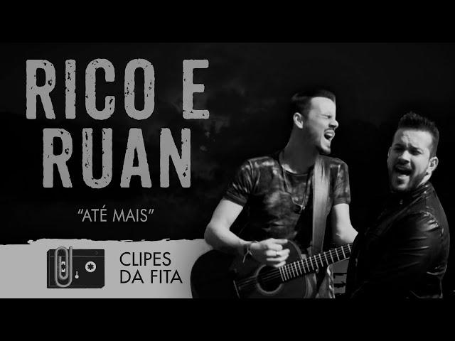 Rico e Ruan - Até Mais