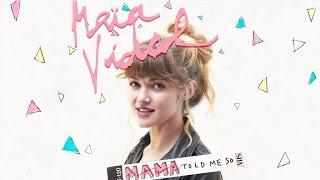 Maïa Vidal - Mama (Told Me So Again)