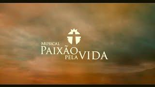 Musical Paixão Pela Vida 2021