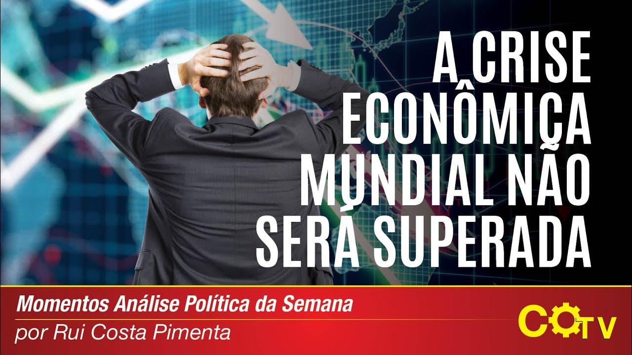 Resultado de imagem para crise econômica mundial