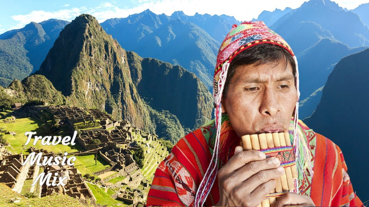 Pan Flute Flute Music From Peru Andes 30 Minutes Spirit Of Machu Picchu Youtube