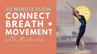 Connect Breath + Movement (50 min)   Hatha Flow Class   Ayurveda Yoga with Michellé