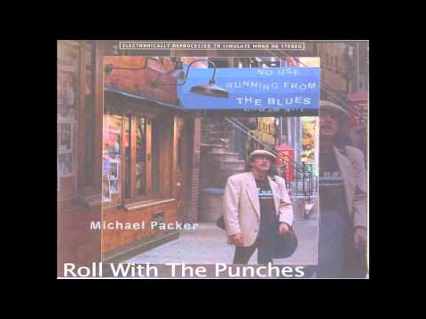 Michael Packer - Roll With The Punches