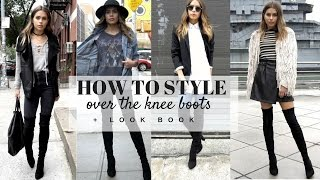 HOW TO STYLE: Over The Knee Boots + LOOK BOOK