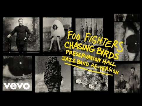 DOWNLOAD Foo Fighters – Chasing Birds (Preservation Hall Jazz Band Re-Version (Official Audio)) Mp3 song