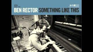 Never Gonna Let You Go- Ben Rector All Rights Reserved Ben Rector Music http://benrectormusic.com