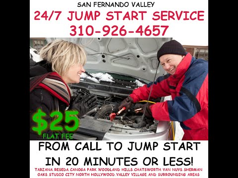 SAN FERNANDO VALLEY JUMP START SERVICE - $25 ARRIVES IN 20 MIN OR LESS
