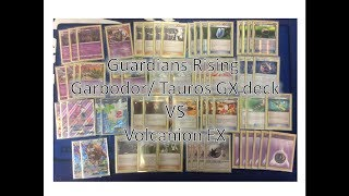 garbodor tauros gx guardians rising vs volcanion ex   deck list and match