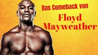 Das Comeback von Floyd Mayweather! Rückkampf gegen Manny Pacquiao!