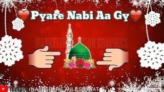 Pyaare Nabi Aa Gaye || Marhaba Ya Mustafa || Islamic Lyrics Whatsapp Status