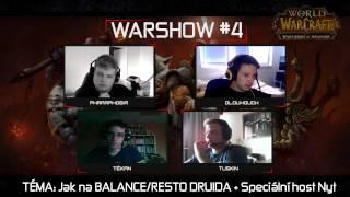 VOD l Warshow #4 WoW CZ/SK Talkshow l Hosté: Dlouhouch, Tuskin, Tékan