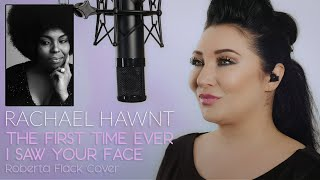 The First Time Ever I Saw Your Face - Roberta Flack cover by Rachael Hawnt