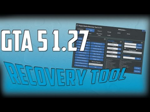 GTA 5 1.27- PROJECT DESIRE RECOVERY TOOL  BEST TOOL + FREE DOWNLOAD