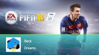 Beck - Dreams (FIFA 16 Soundtrack)