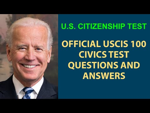 U.S. CITIZENSHIP NATURALIZATION TEST - UPDATED 2017 - ALL OFFICIAL 100 QUESTIONS AND ANSWERS