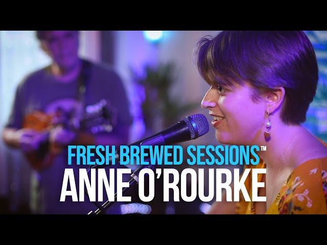 Fresh Brewed Sessions | Anne O'Rourke | Nostalgia