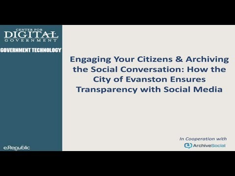 Engaging Your Citizens: How the City of Evanston, Ill Ensures Transparency on Social Media