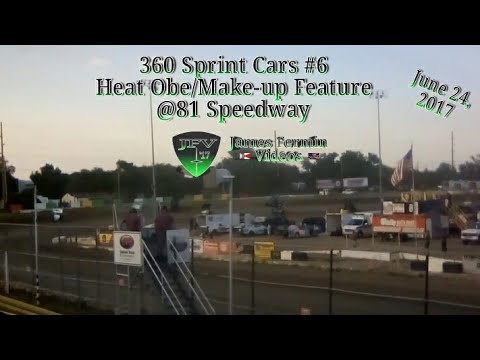 360 Sprint Cars #6, Heat/Feature, 81 Speedway, 2017