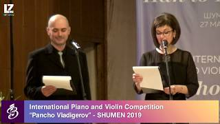 "INTERNATIONAL PIANO AND VIOLIN COMPETITION ""PANCHO VLADIGEROV"" 2019 - CLOSING (VIOLIN)"