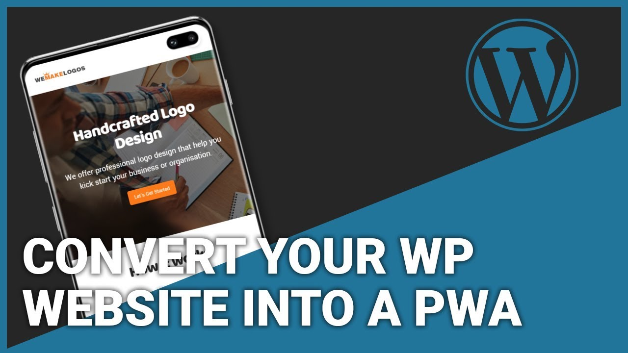 How To Convert Your WordPress Website Into A PWA