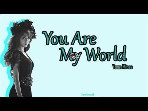 Yoon MiRae   You Are My World  Lirik
