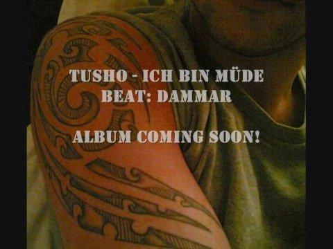 Tusho - Ich Bin Müde