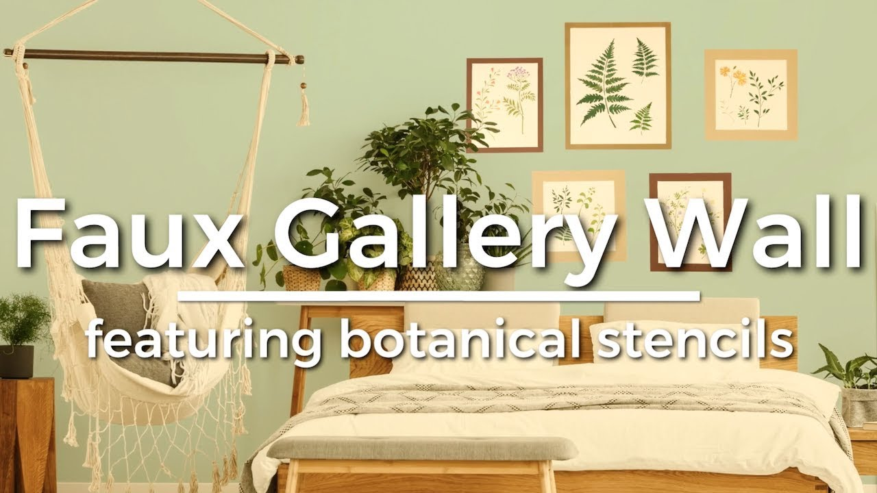 How To Paint A Faux Sage Gallery Wall Using Botanical Stencils - YouTube