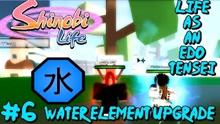 ROBLOX Shinobi Life 🅾️🅰️ Life As An Edo Tensei #6 - WATER ELEMENT UPGRADE