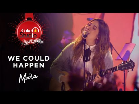 """Coke Studio Homecoming: """"We Could Happen"""" Cover by Moira Dela Torre"""