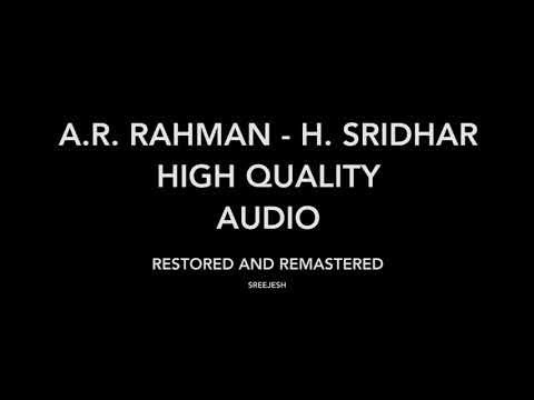 A.R. Rahman - H. Sridhar High Quality Audio