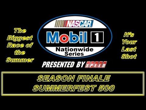 NASCAR Mobil 1 Nationwide Series S2 SummerFest 500 (Season Finale)