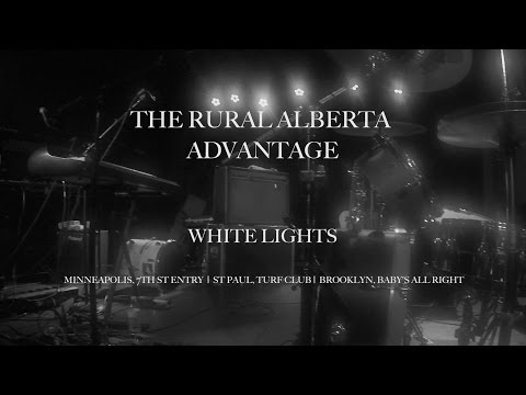 White Lights by The Rural Alberta Advantage